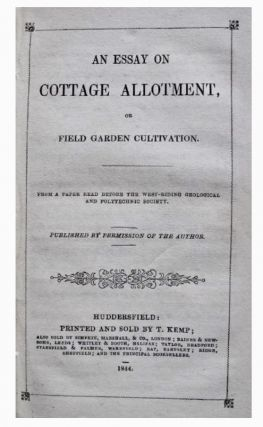 An essay on cottage allotment, or field garden cultivation