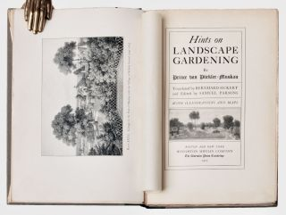 The Art of Landscape Gardening by Humphrey Repton. Including his Sketches and Hints on Landscape Gardening and Theory and Practice of Landscape Gardening [Inscribed]; [offered with] Hints on Landscape Gardening