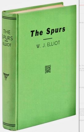 Western Americana] The Spurs; [offered with] The Espuela Land and Cattle Company : a study of a...
