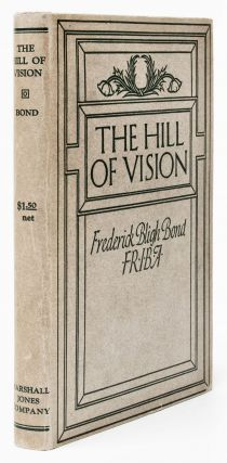 Automatic Writing] [Spiritualism] [First World War] The hill of vision : a forecast of the great...
