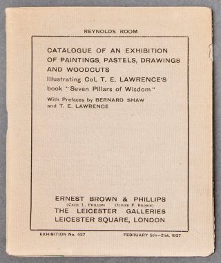 Catalogue of an Exhibition of Paintings, Pastels, Drawings and Woodcuts illustrating Col. T. E....